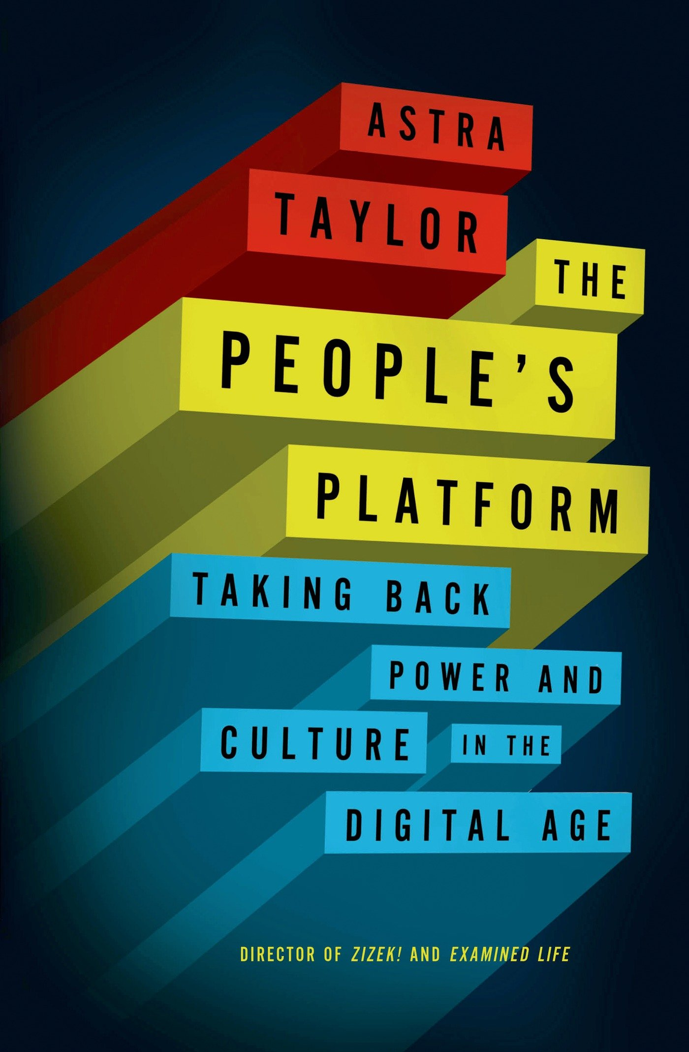 The Peoples Platform: Taking Back Power and Culture in the ...