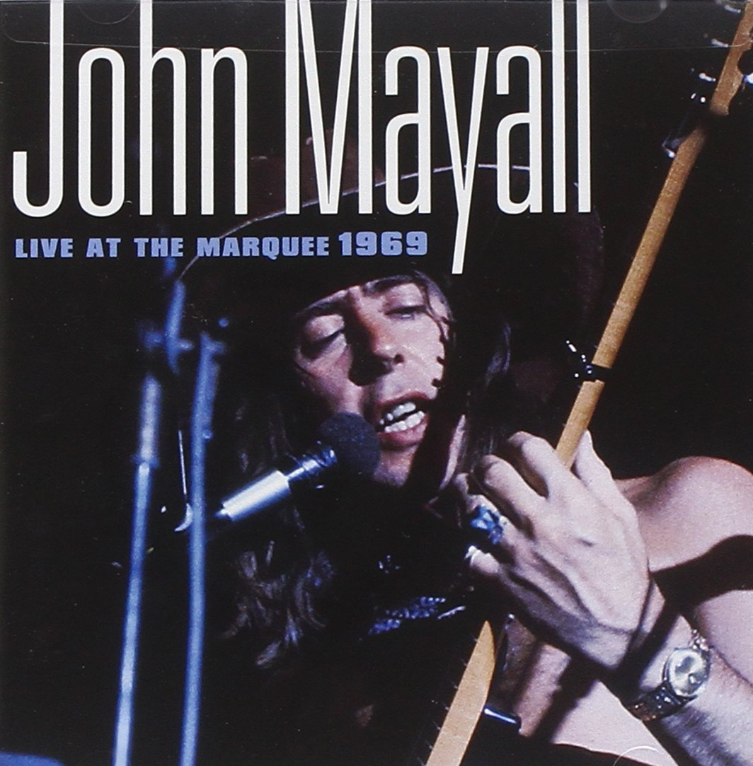 Live At The Marquee [Reissue] by Mayall, John