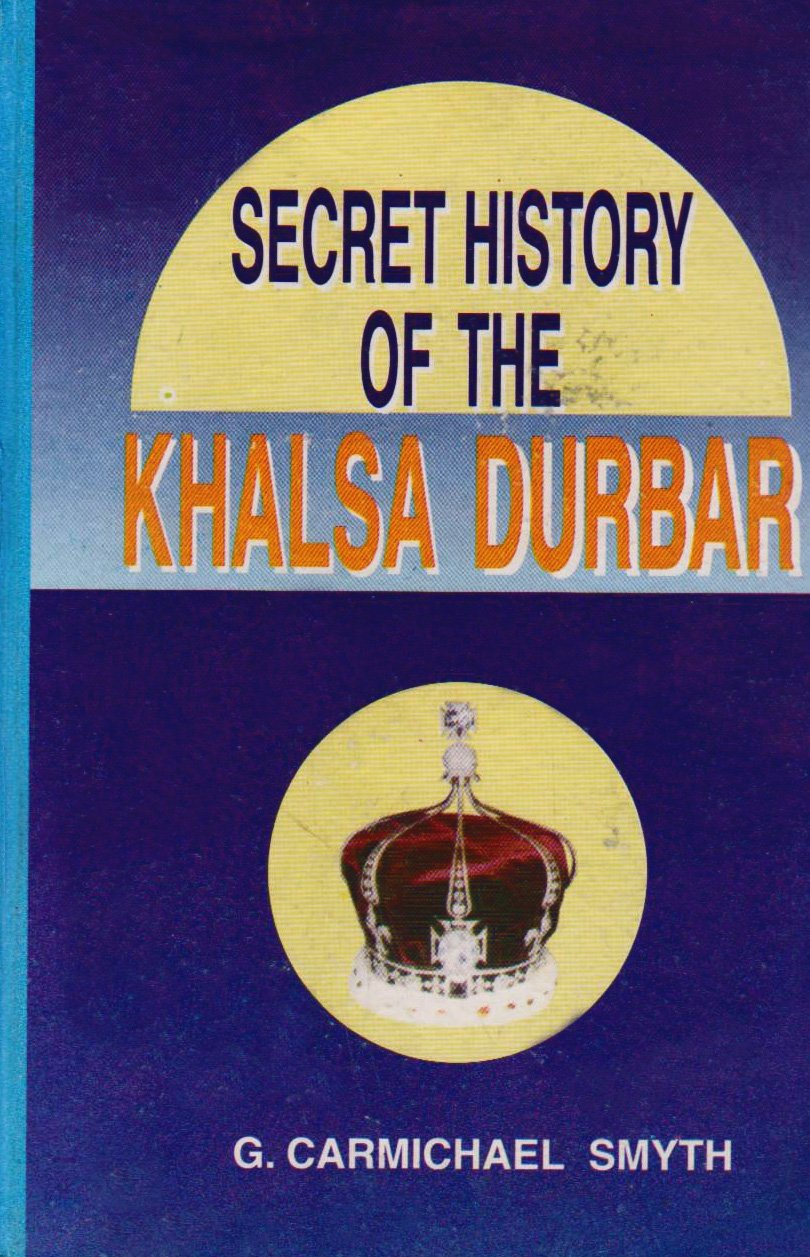 Read Online Secret History of the Khalsa Durbar pdf epub