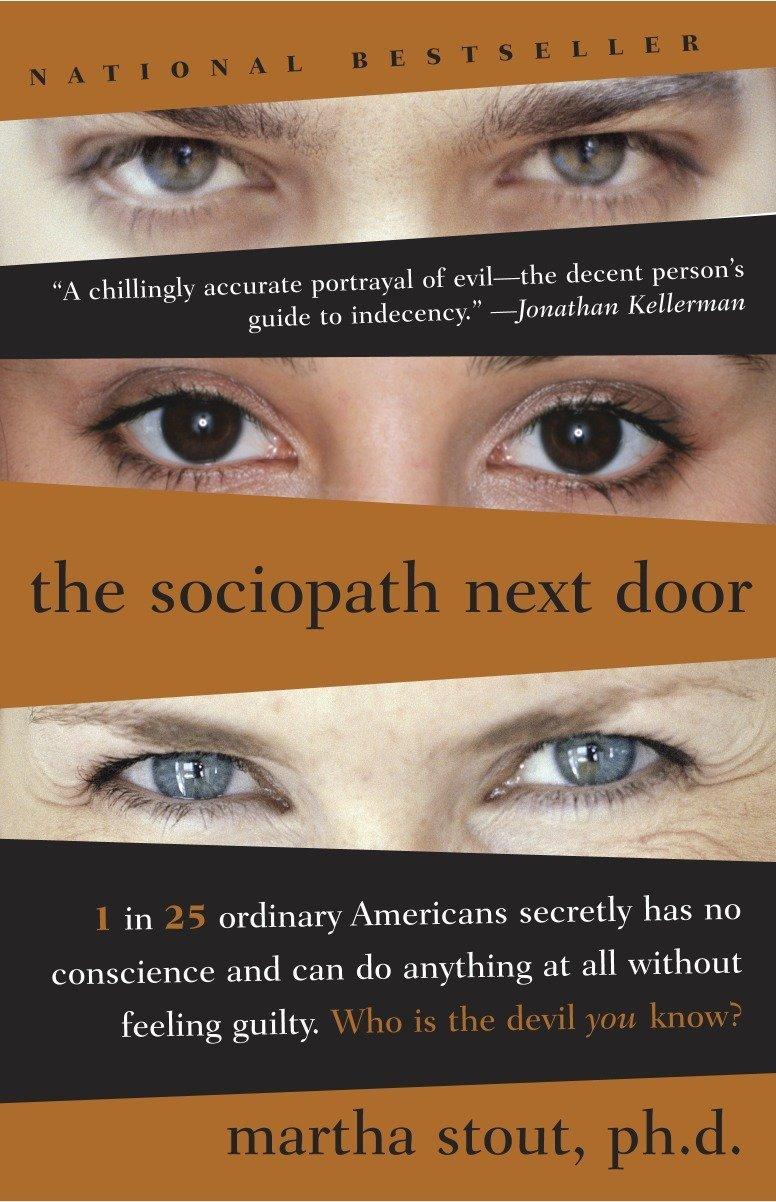 The Sociopath Next Door: Martha Stout: 8601300480657: Amazon com: Books