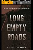 Long Empty Roads (The Survivor Journals Book 2)