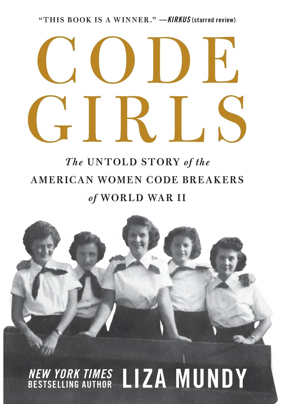 Code girls the untold story of the american women code breakers of code girls the untold story of the american women code breakers of world war ii liza mundy 9780316439893 amazon books fandeluxe Gallery