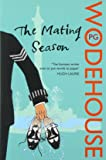 The Mating Season: (Jeeves & Wooster)
