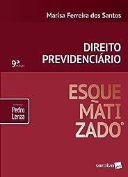 Direito previdenciário esquematizado® - 9ª edição de 2019