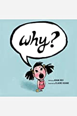 Why?: (Funny Children's Books, Preschool Books, Early Elementary School Stories) Kindle Edition
