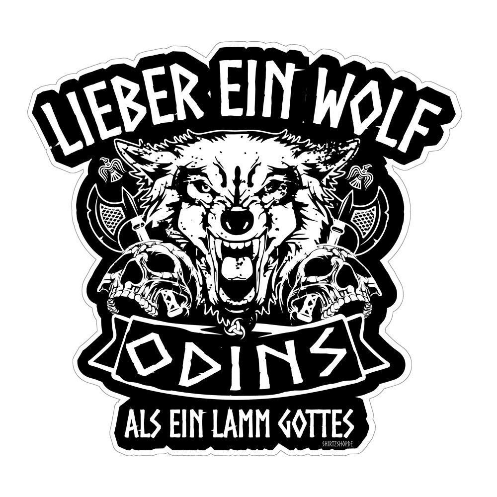 Lieber ein Wolf Odins als ein Lamm Gottes Wikinger Walhalla Aufkleber Autoaufkleber Sticker Vinylaufkleber Decal Carstyle