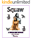 Squaw: A Whole New Woman
