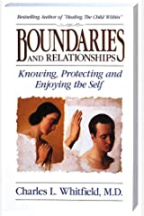 Boundaries and Relationships: Knowing, Protecting and Enjoying the Self Paperback