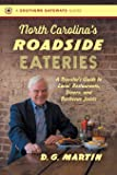 North Carolina's Roadside Eateries: A Traveler's Guide to Local Restaurants, Diners, and Barbecue Joints (Southern…