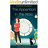 The Apparition in the Attic: A Soul Seeker Cozy Mystery #1 (Soul Seeker Cozy Mystery Series)