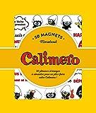 50 Magnets Caliméro: 50 phrases et images à aimanter pour ne plus faire votre Caliméro !