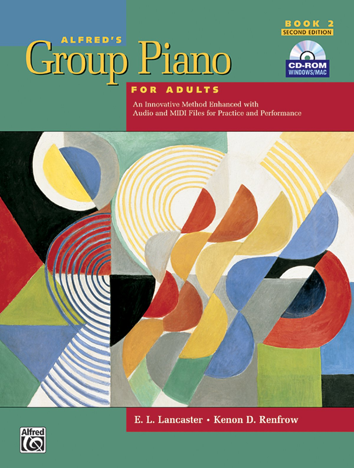 Alfred's Group Piano for Adults: Student Book 2, 2nd Edition (Book & CD-ROM) by Alfred