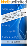 Math Concepts Everyone Should Know (And Can Learn)