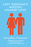 Lady Singham's Mission Against Love (English Edition)