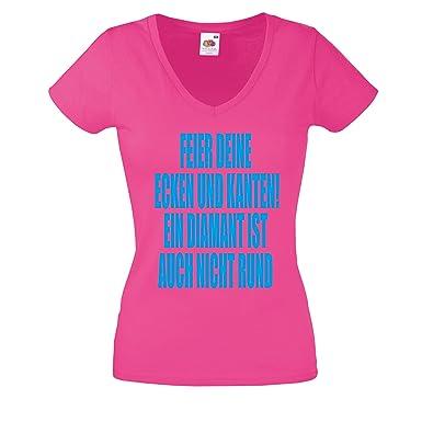 Lustige Sprüche Partyshirt Coole Sprüche Damen T Shirt Feier Deine Ecken  UND Kanten! EIN