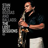 Bossas And Ballads : The Lost Sessions