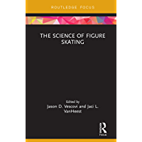 The Science of Figure Skating (Routledge Research in