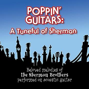 Various Poppin Guitars A Tuneful Of Sherman Amazon Music