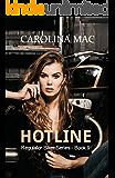 Hotline (Regulator Biker Series Book 9)