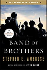 Band of Brothers: E Company, 506th Regiment, 101st Airborne from Normandy to Hitler's Eagle's Nest Kindle Edition