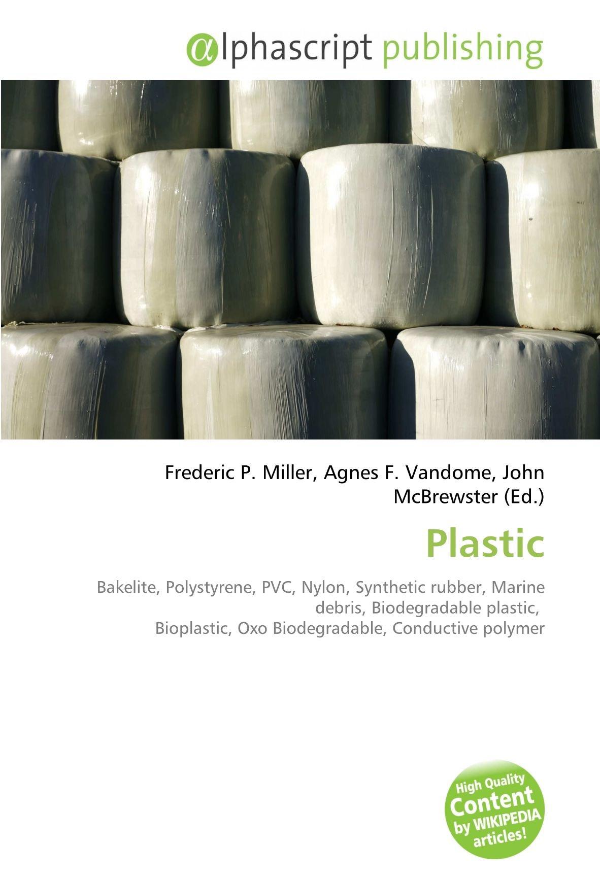 Plastic: Bakelite, Polystyrene, PVC, Nylon, Synthetic rubber ...