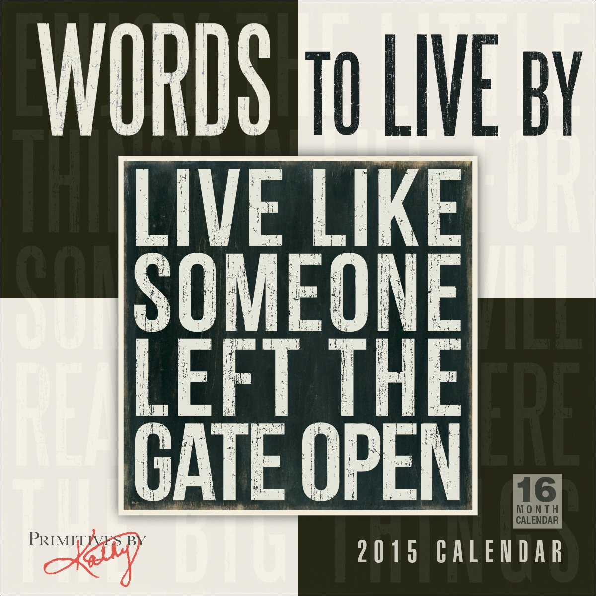 Words to Live by 2015 Wall Calendar