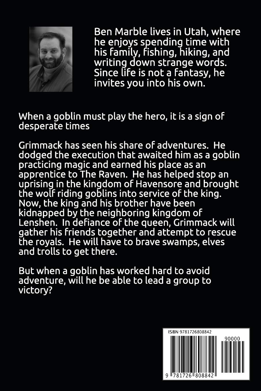 Grimmack The Wizard (The Goblin Wizard): Ben Marble: 9781726808842