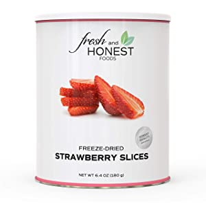 Fresh and Honest Foods 100% All Natural Freeze Dried Strawberries 6.3 OZ #10 Can