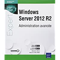 Windows Server 2012 R2 - Administration avancée