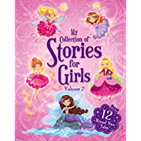 My Collection of Stories for Gilrs Volume 2