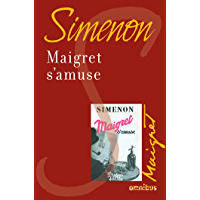 Maigret s'amuse (French Edition)