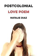 Postcolonial Love Poem: Poems Kindle Edition
