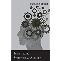 Inhibitions, Symptoms and Anxiety (English Edition)