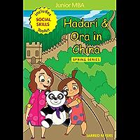 Junior MBA- Hadari & Ora in China (Premium Edition- Includes Social Skills Toolkit) (English Edition)