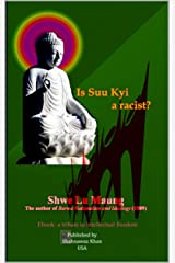 Is Suu Kyi a racist? Kindle Edition