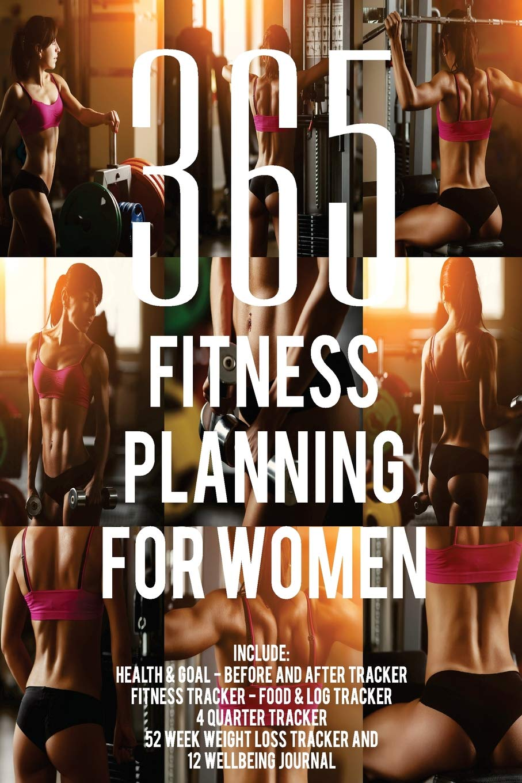 365 Fitness Planning For Women / 365 Planning Journal ...