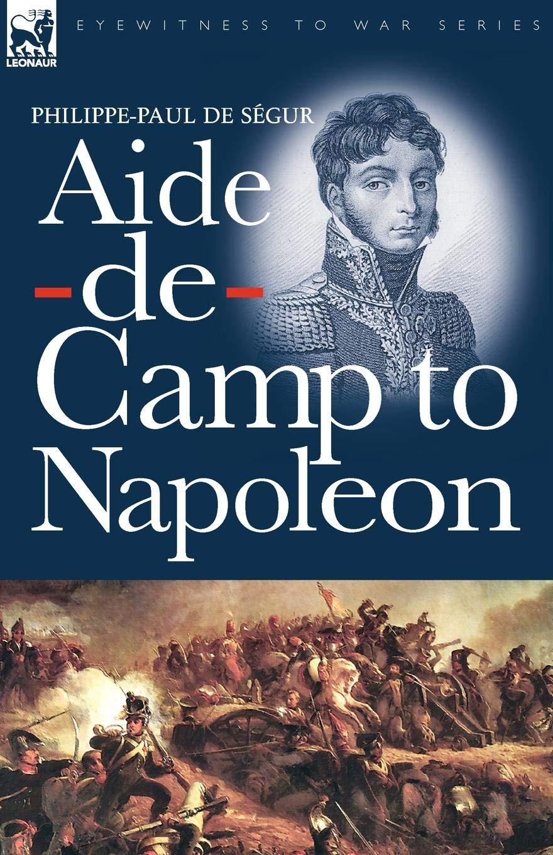 Aide-de-Camp to Napoleon pdf