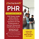 PHR Study Guide 2020 and 2021: PHR Study Guide 2020-2021 and Practice Exam Questions for the Professional in Human Resources