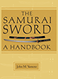 The Samurai Sword: A Handbook (NONE)
