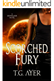Scorched Fury: A SkinWalker Novel #5 (DarkWorld: SkinWalker)
