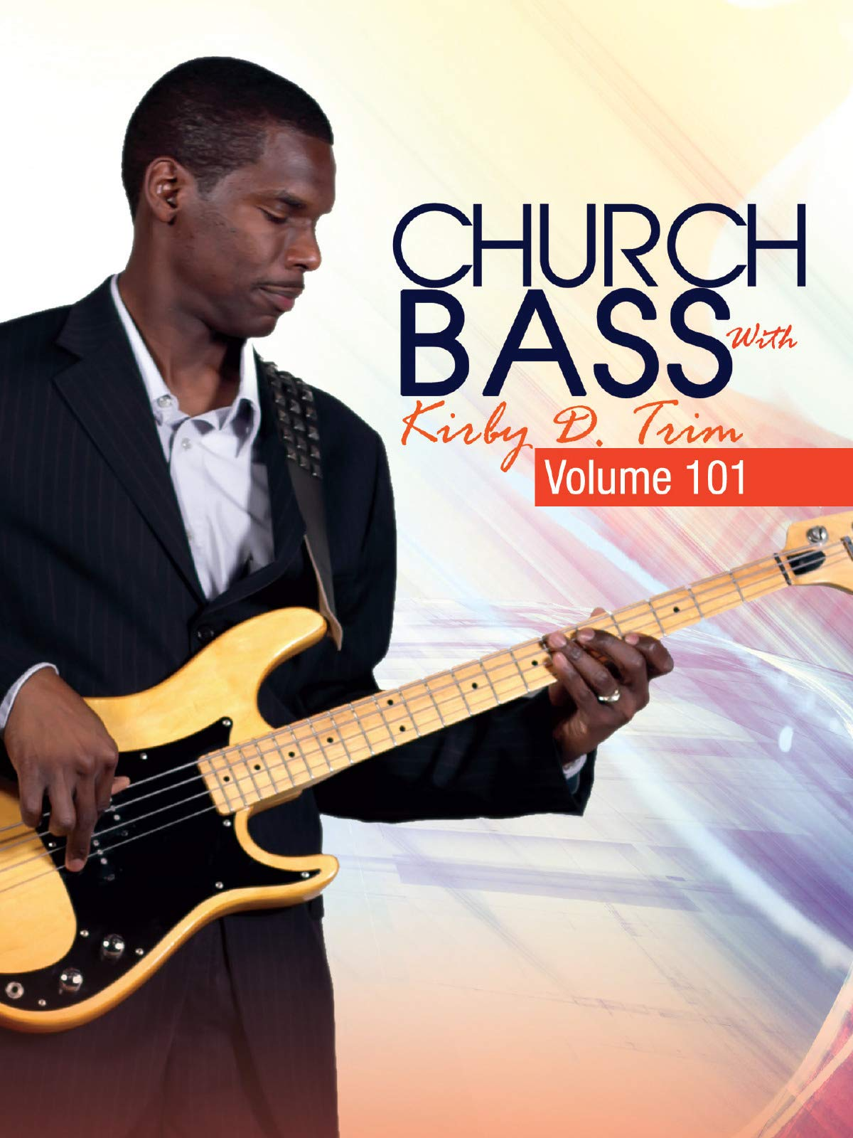 Church Bass with Kirby D. Trim - Vol. 101