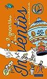 El gran libro de los inventos que nos han cambiado la vida (Larousse - Infantil / Juvenil - Castellano - A Partir De 3 Años - Libros Singulares)