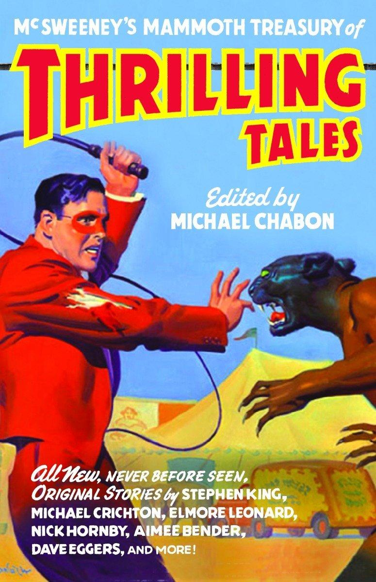 McSweeneys Mammoth Treasury of Thrilling Tales