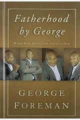 Fatherhood by George Hardcover
