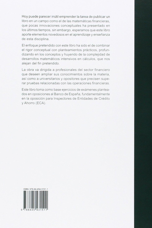 Matemáticas financieras a través de los exámenes del Banco de España: Amazon.es: Castedo Bartolomé, Pedro, Casillas Cuevas, Alberto: Libros