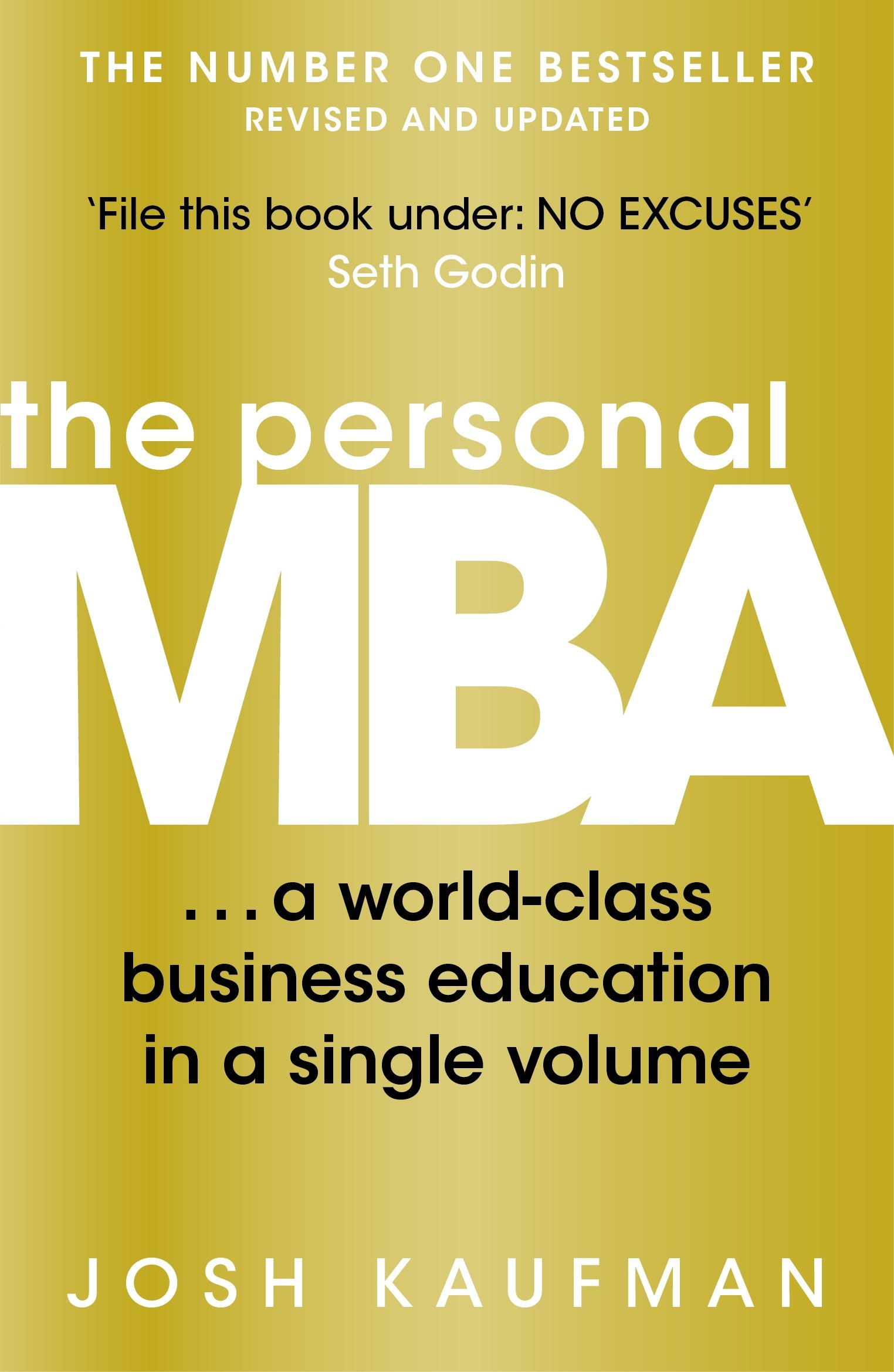 The Personal MBA: A World-Class Business Education in a Single ...
