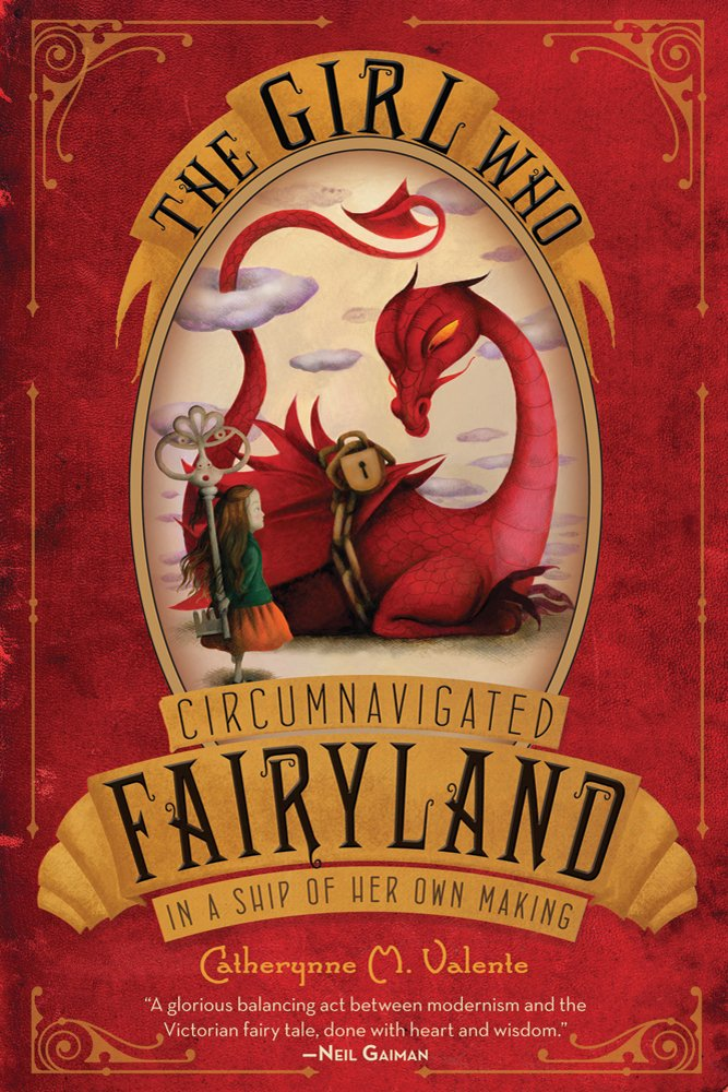 Image result for The Girl Who Circumnavigated Fairyland in a Ship of Her Own Making by Catherynne M Valente