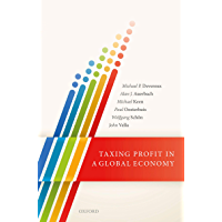 Taxing Profit in a Global Economy (English Edition)