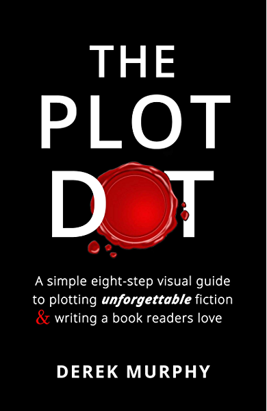 The Plot Dot: An eight-step visual guide to plotting unforgettable fiction and writing a book readers love. (English Edition) eBook: Murphy, Derek: Amazon.es: Tienda Kindle