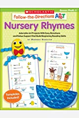 Follow-the-Directions Art: Nursery Rhymes: Adorable Art Projects With Easy Directions and Rebus Support that Build Beginning Reading Skills Paperback
